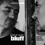 Sono un Bluff (Abeat 2005) (dischi e recensioni)